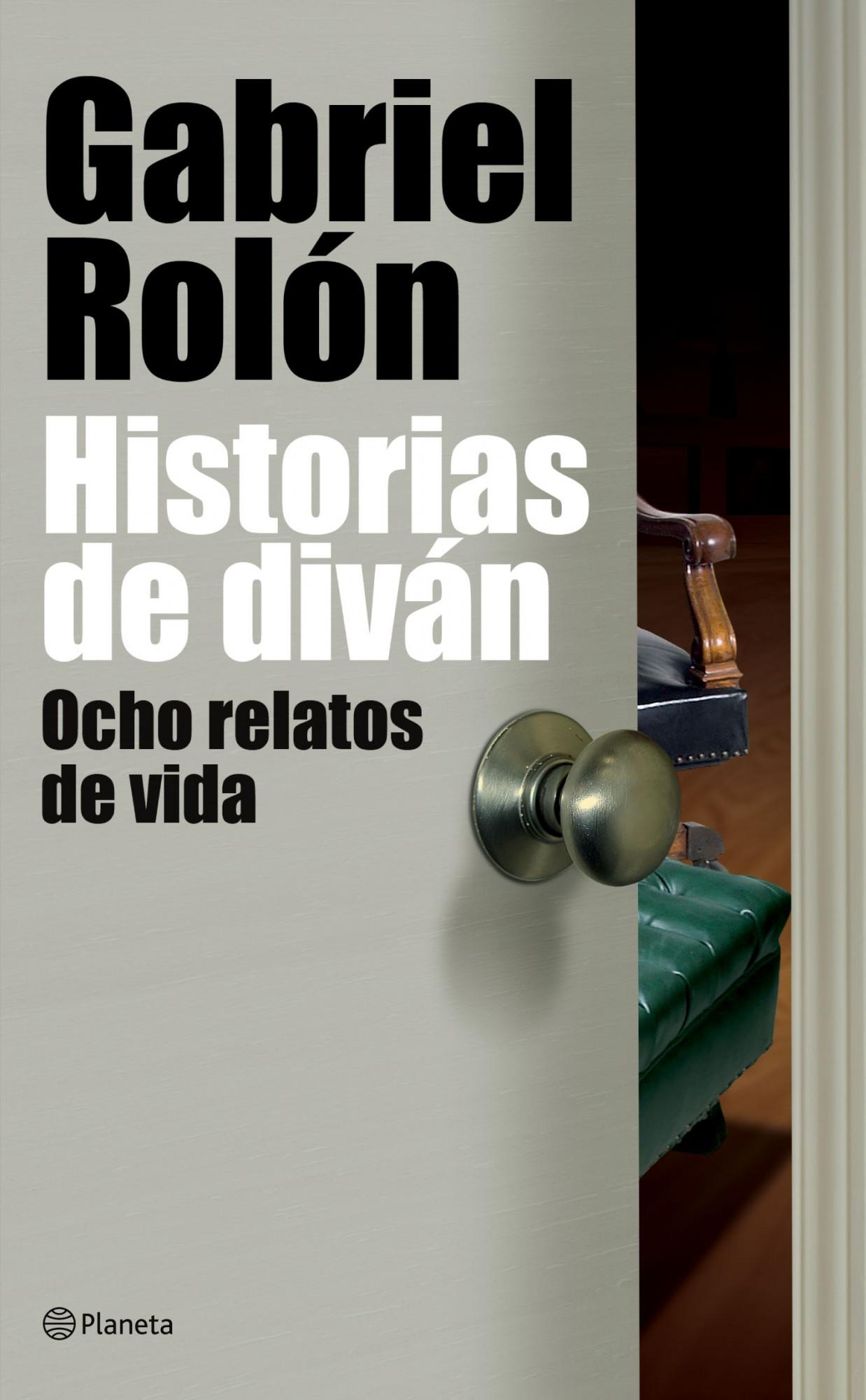 Gabriel Rolón / Historias de diván – Facultades mentales