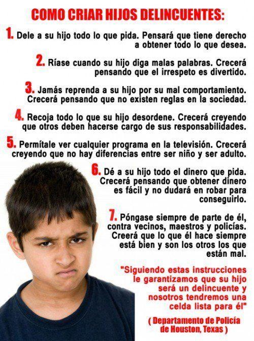 Cómo criar hijos delincuentes